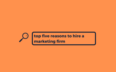 5 Valuable Reasons to Hire a Marketing Agency